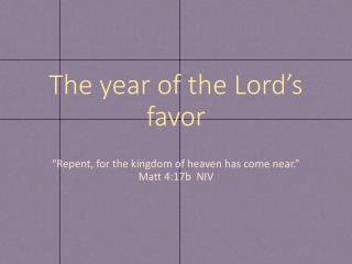 The year of the Lord's favor