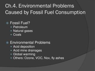 Ch.4.  Environmental Problems Caused by Fossil Fuel Consumption