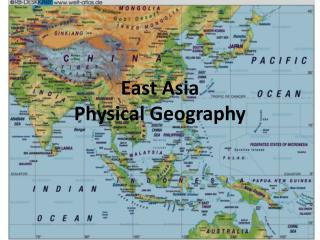East Asia  Physical Geography