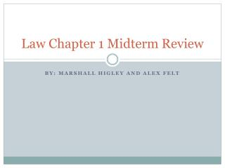 Law Chapter 1 Midterm Review