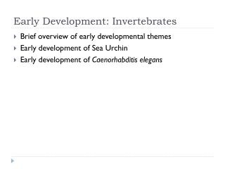 Early Development: Invertebrates