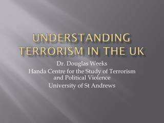 Understanding Terrorism in the UK