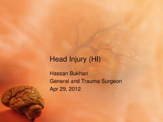 Head Injury (HI)