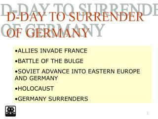 D-DAY TO SURRENDER OF GERMANY