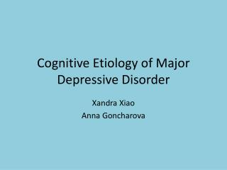 Cognitive Etiology of Major Depressive Disorder