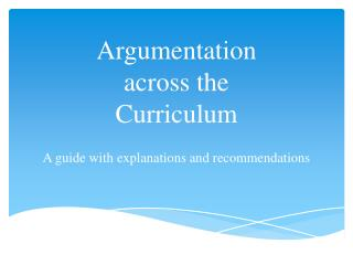 Argumentation across the Curriculum