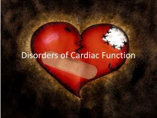 Disorders of Cardiac Function