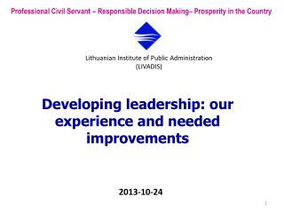 Developing leadership: our experience and needed improvements