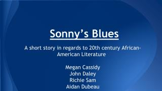 a compare and contrast of sonny s blues and weary blues