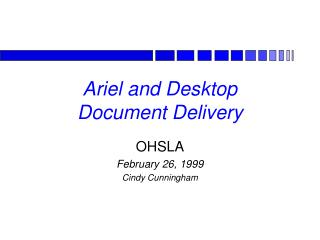 Ariel and Desktop  Document Delivery