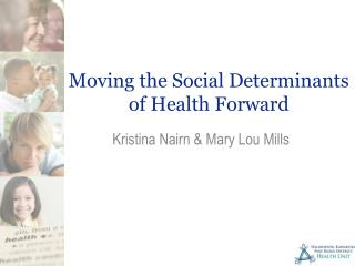 Moving the Social Determinants of Health Forward