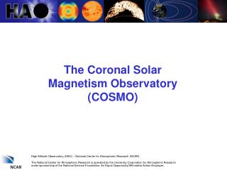 The Coronal Solar Magnetism Observatory (COSMO)
