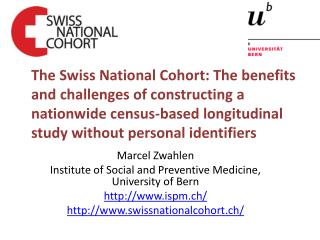 Marcel Zwahlen Institute  of Social and Preventive Medicine , University  of  Bern