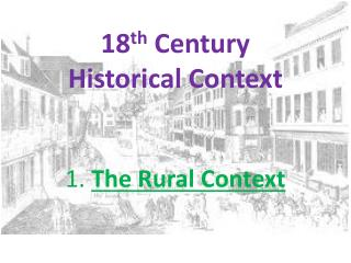 18 th  Century  Historical Context