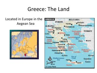 Greece: The  Land