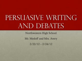 Persuasive writing and debates