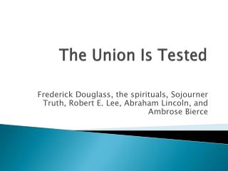 The Union Is Tested