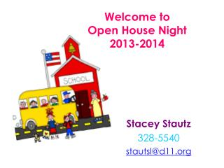 Welcome to  Open House Night  2013-2014