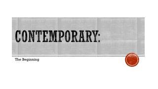Contemporary: