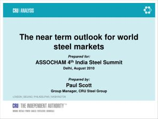 The near term outlook for world steel markets