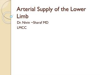 Arterial Supply of the Lower Limb