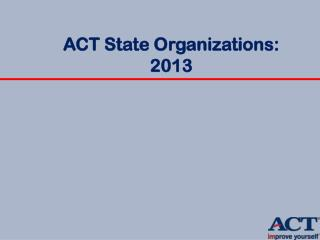 ACT State  Organizations: 2013