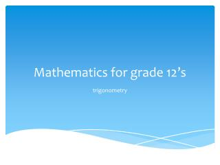 Mathematics for grade 12's