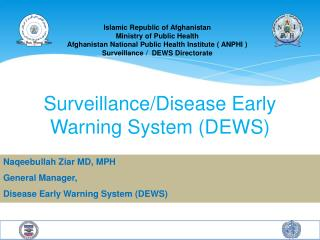 Surveillance/Disease Early Warning System (DEWS)