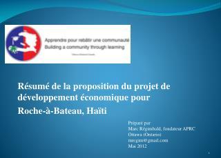 Résumé de la proposition du projet de développement économique pour  Roche-à-Bateau, Haïti