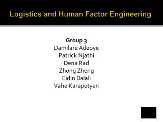 Logistics and Human Factor Engineering