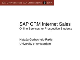 SAP CRM Internet Sales Online Services for Prospective Students