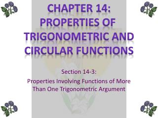 Section  14-3: Properties Involving Functions of More Than One Trigonometric Argument
