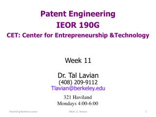 Patent Engineering IEOR 190G CET: Center for Entrepreneurship &Technology