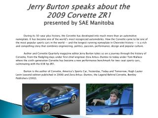 Jerry Burton speaks about the 2009 Corvette ZR1 presented by SAE Manitoba