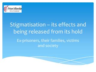 Stigmatisation – its effects and being released from its hold