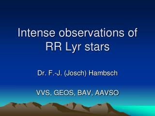 Intense observations of RR Lyr stars