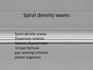Spiral density waves