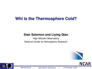 Whi is the Thermosphere Cold?