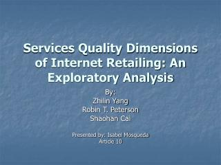 Services Quality Dimensions of Internet Retailing: An Exploratory Analysis