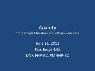 Anxiety for Stephen Ministers and others who care