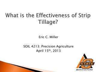 What is the Effectiveness of Strip Tillage?
