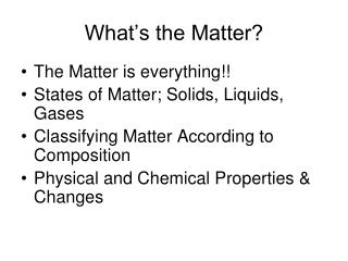 What's the Matter?