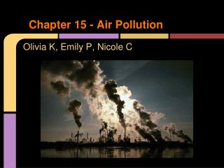 Chapter 15 - Air Pollution