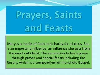 Prayers, Saints and Feasts