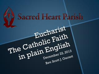 Eucharist The Catholic Faith in plain English