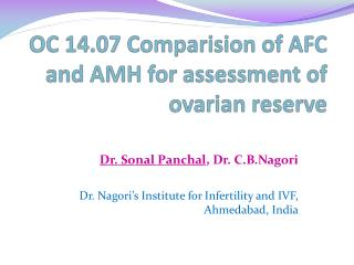 OC 14.07  Comparision  of AFC and AMH for assessment of ovarian reserve