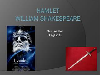 Ham let Willi am Shakesp ea re