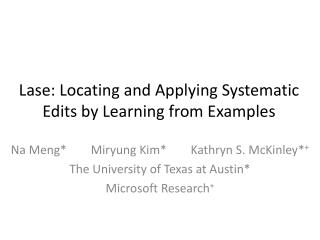 Lase : Locating and Applying Systematic Edits by Learning from Examples