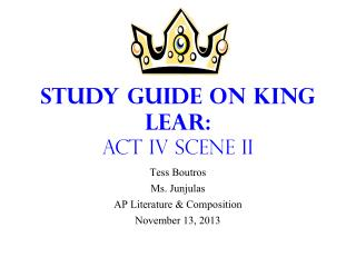 Study Guide on King Lear: Act IV Scene II