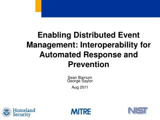 Enabling Distributed Event Management: Interoperability for Automated Response and Prevention